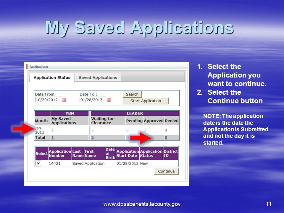 www.dpssbenefits.lacounty.gov11 1.Select the Application you want to continue.