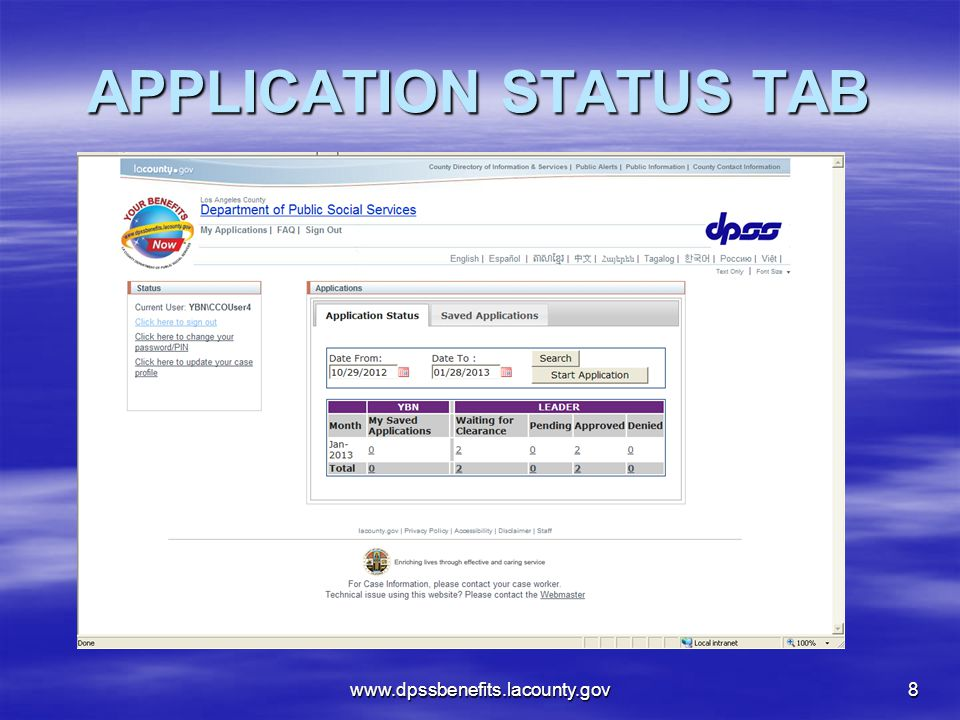 APPLICATION STATUS TAB www.dpssbenefits.lacounty.gov8