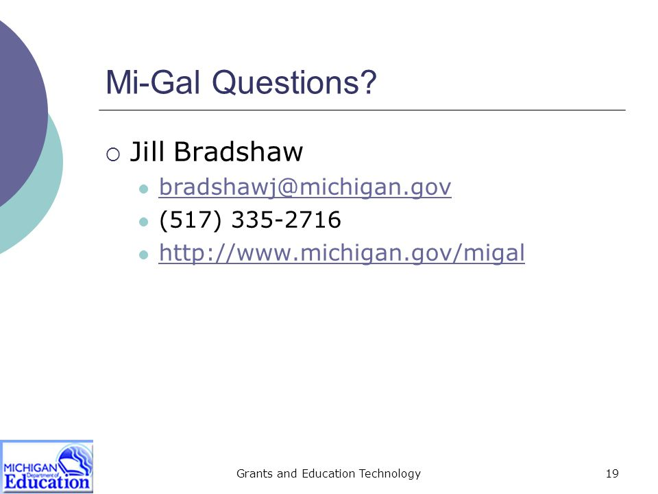 Grants and Education Technology19 Mi-Gal Questions.