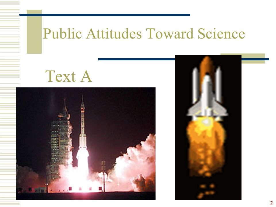 2 Text A Public Attitudes Toward Science