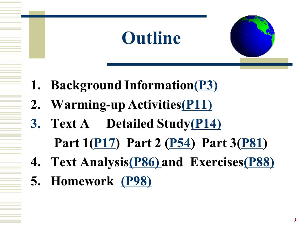3 Outline 1.Background Information(P3)(P3) 2.