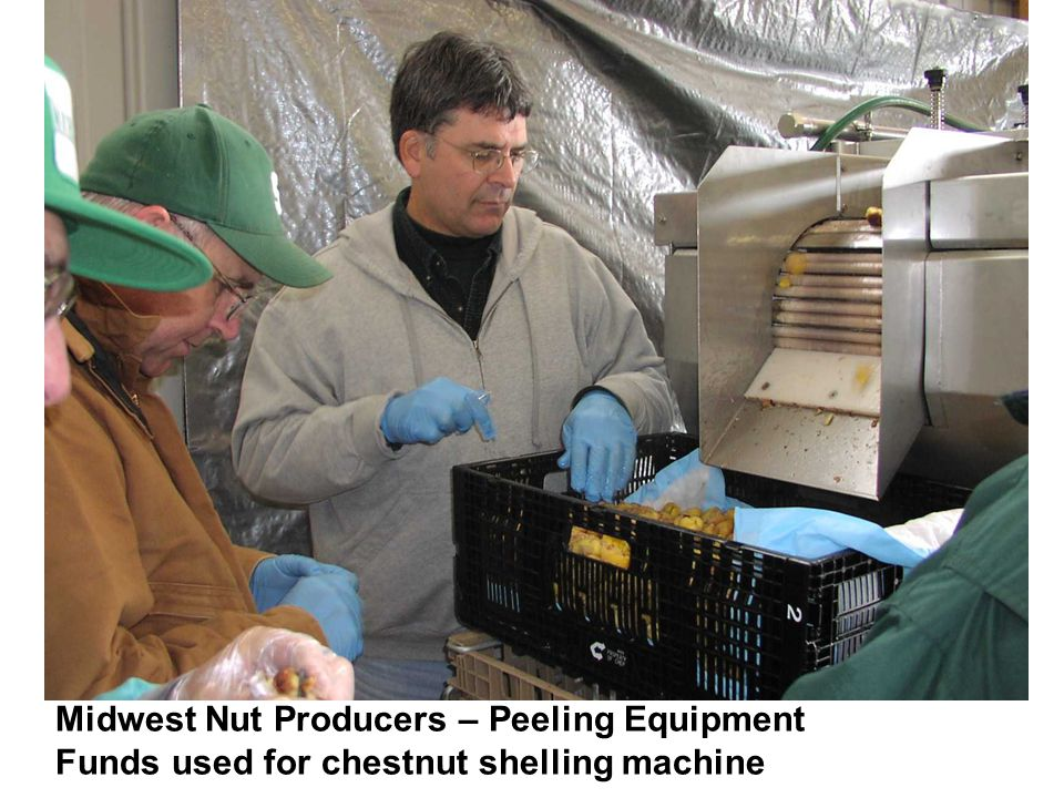 Midwest Nut Producers – Peeling Equipment Funds used for chestnut shelling machine