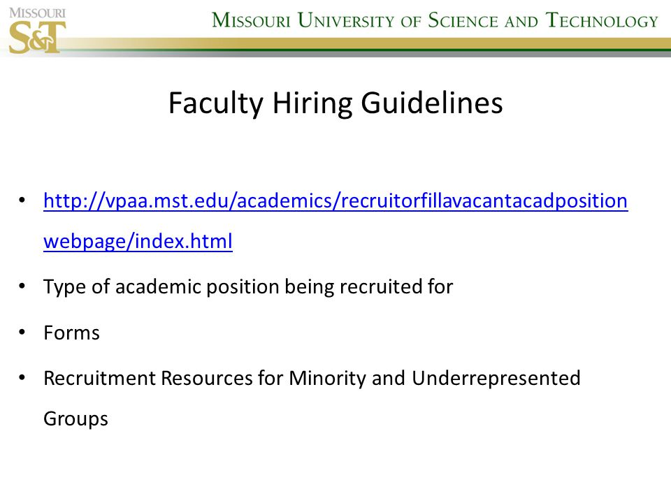 Staff Recruiting Guidelines http://hraadi.mst.edu/hr/compensation/vacantstaffposition/ Recruit Overview Forms