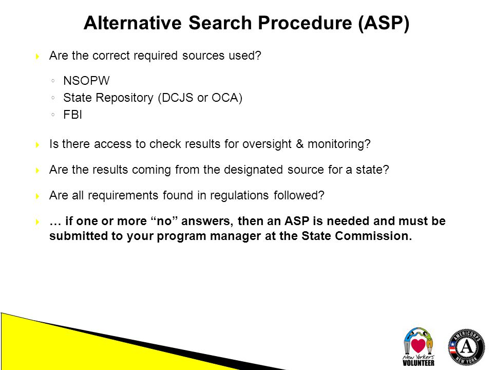 Alternative Search Procedure (ASP)  Are the correct required sources used.