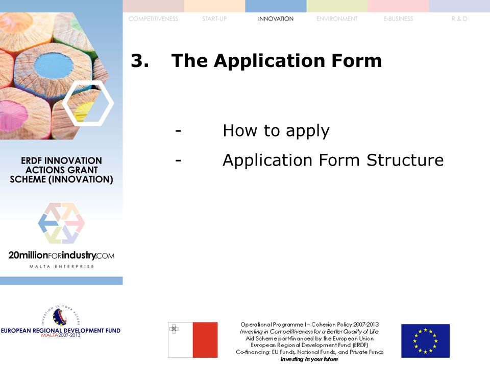 3.The Application Form -How to apply -Application Form Structure