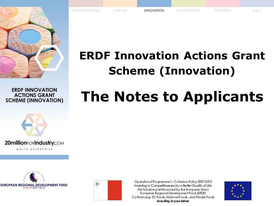 ERDF Innovation Actions Grant Scheme (Innovation) The Notes to Applicants