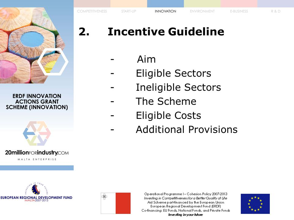 ERDF Innovation Actions Grant Scheme (Innovation) The Application Form