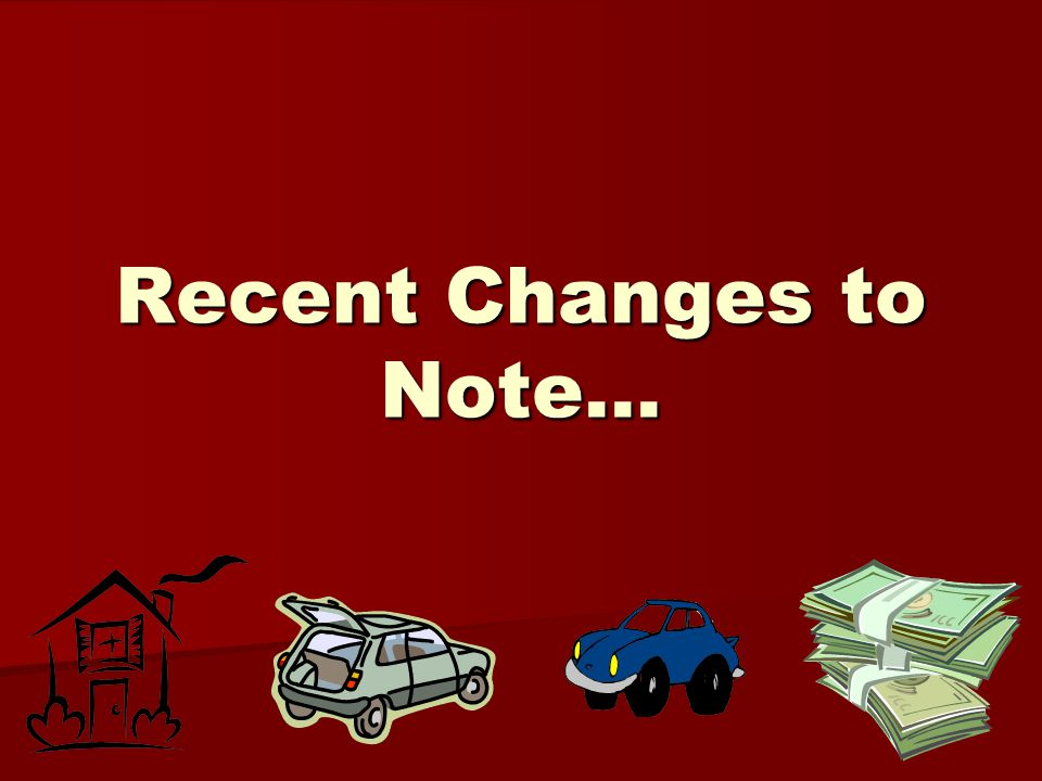 Recent Changes to Note…