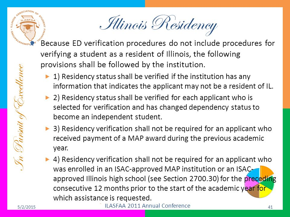 In Pursuit of Excellence Illinois Residency Because ED verification procedures do not include procedures for verifying a student as a resident of Illi