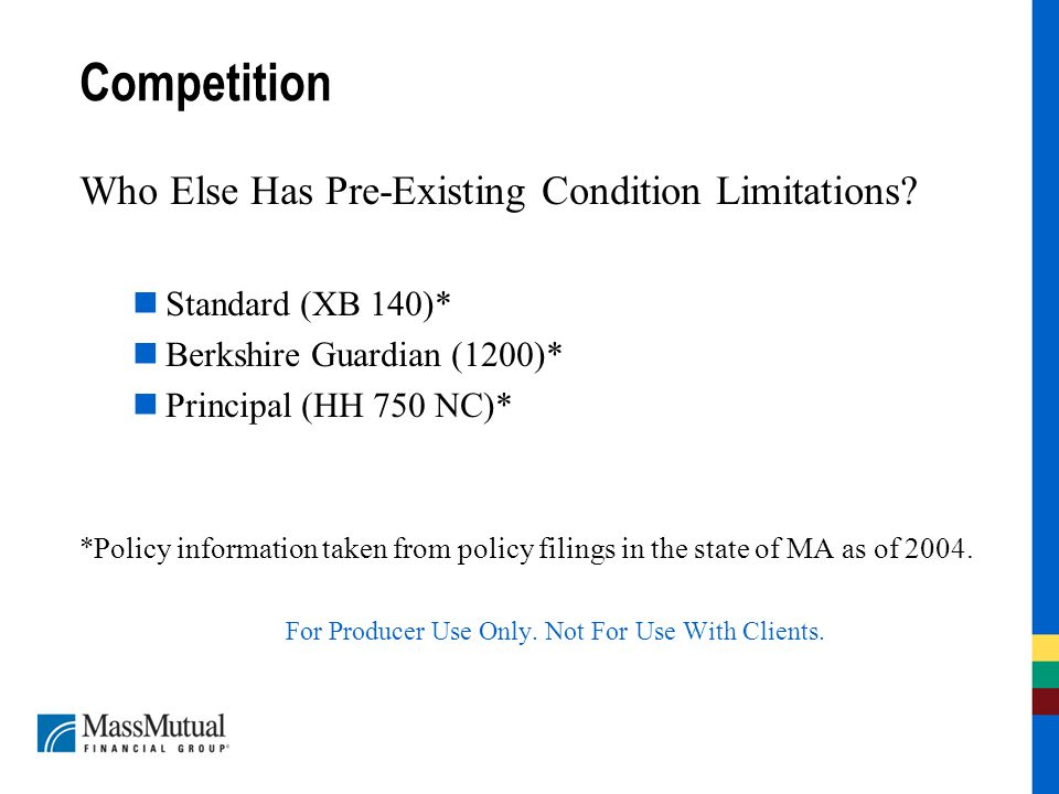 Competition Who Else Has Pre-Existing Condition Limitations.