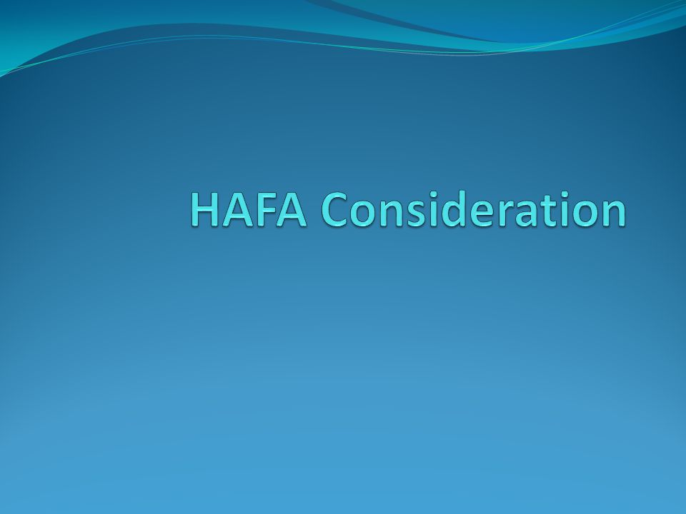 Consideration Process Servicers must first consider Borrowers for a HAMP Modification and then for a B65 Modification or other home retention workout options before considering them for foreclosure alternatives under HAFA.