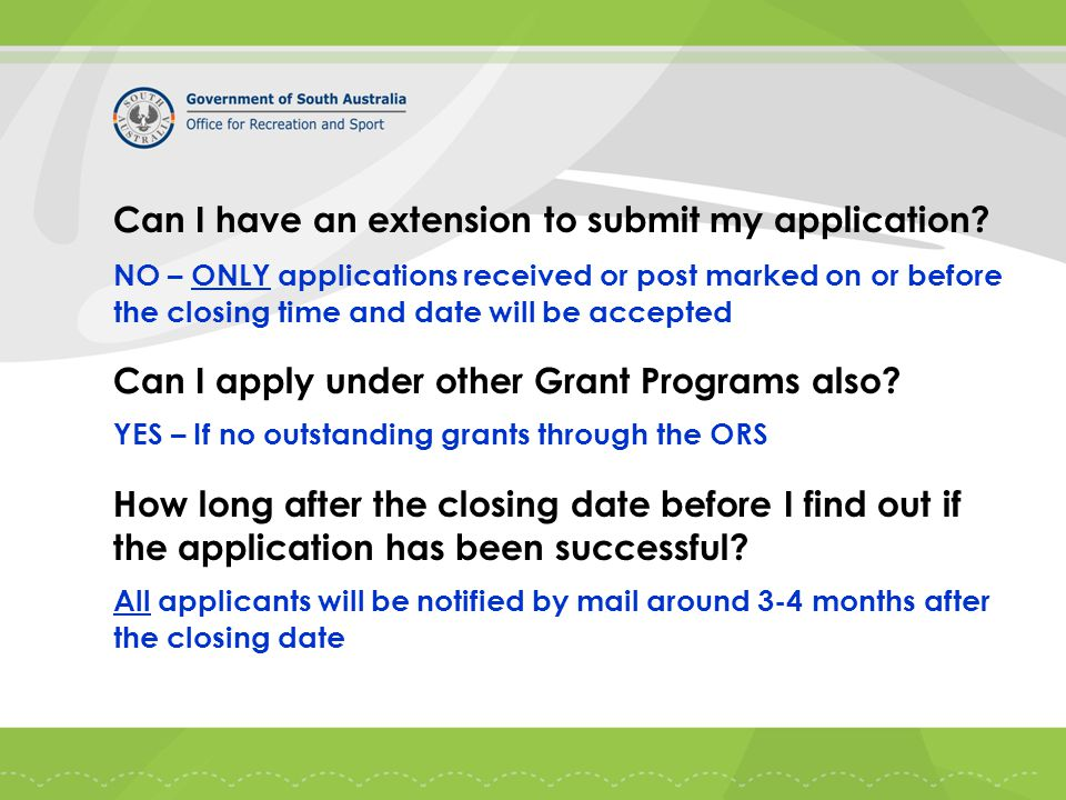 Can I have an extension to submit my application.