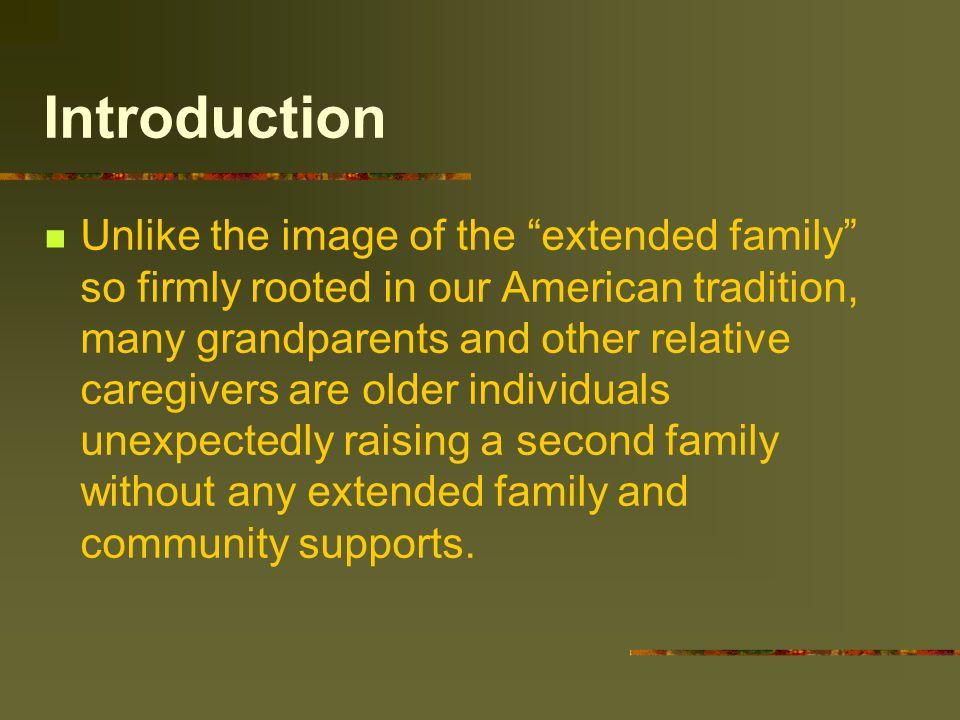 Resources Grandparents as Parents, Inc. P.O. Box 964 Lakewood, CA 90714 1-562-924-3996