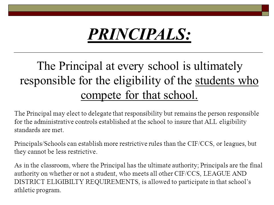  Are the front-line in knowing and applying eligibility rules and regulations  Are expected to assist student athletes and coaches with eligibility determinations  Should be working with the League Commissioner and CCS to review and determine athletic eligibility  Should be given authority not just responsibility  Should be encouraged to develop professionally  Should be expected to develop protocols, oversee all aspects of the athletic program: coaches, athletes, schedules, facilities, boosters, finances, sportsmanship programs, league and CCS responsibilities.