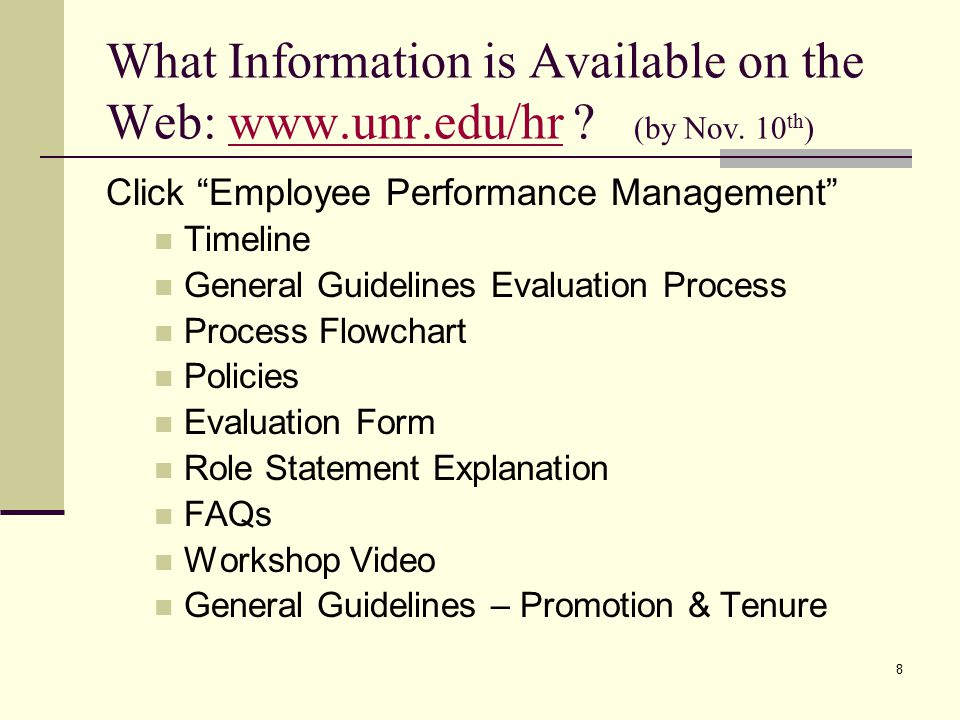 8 What Information is Available on the Web: www.unr.edu/hr .