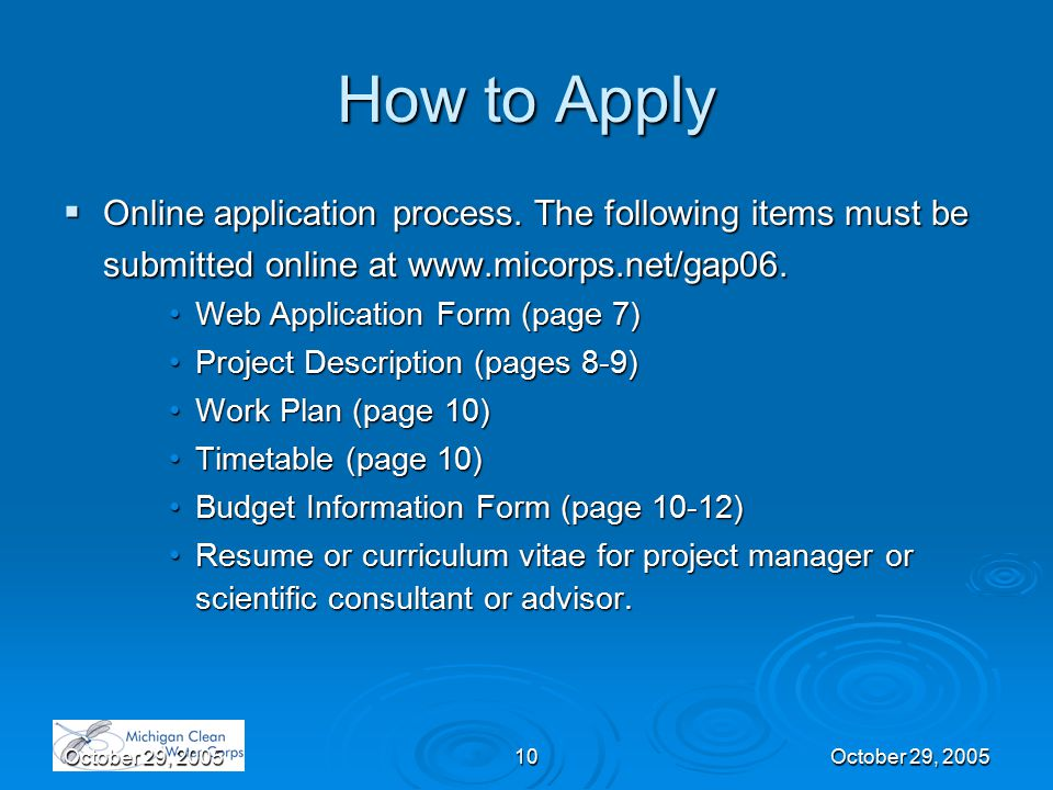 October 29, 200510October 29, 2005 How to Apply  Online application process.