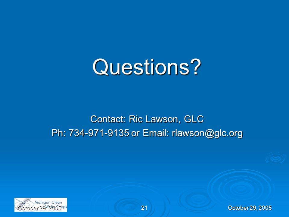 October 29, 200521October 29, 2005 Questions.