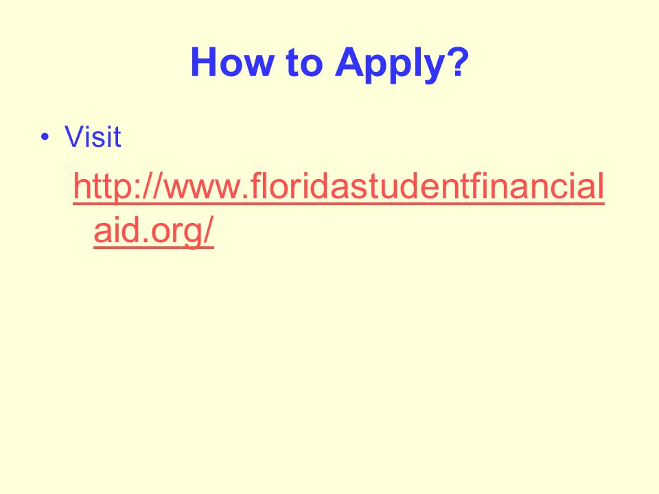 How to Apply Visit   aid.org/