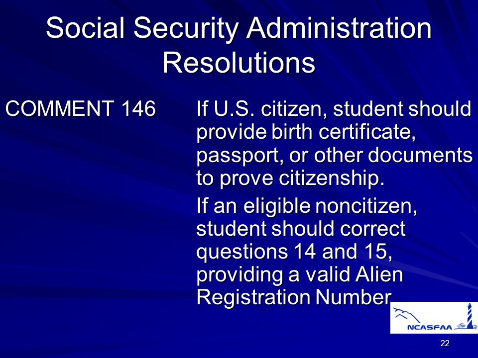22 Social Security Administration Resolutions COMMENT 146If U.S.