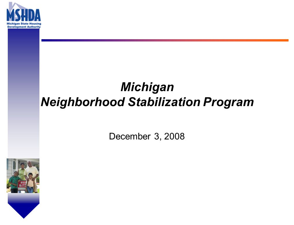 OV # - 1 Michigan Neighborhood Stabilization Program December 3, 2008