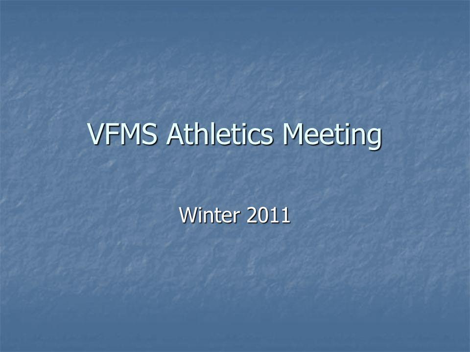 VFMS Athletics Meeting Winter 2011