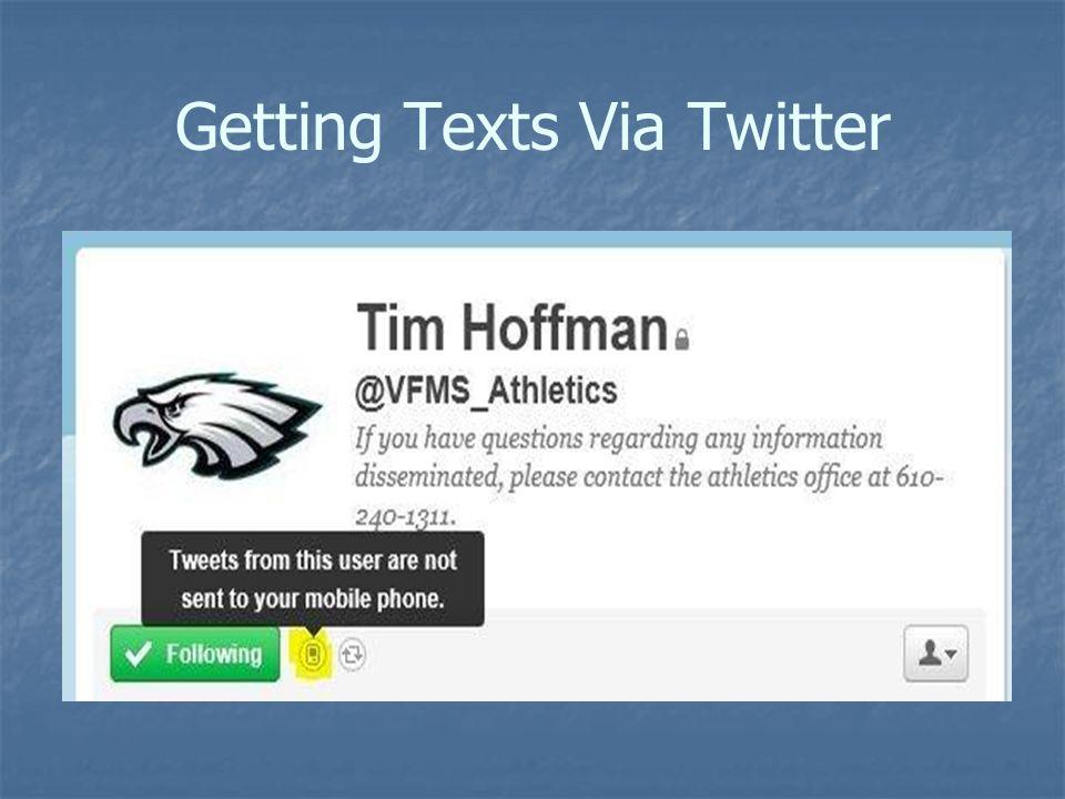 Getting Texts Via Twitter