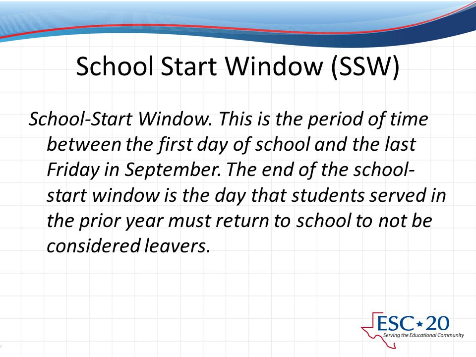School Start Window (SSW) School-Start Window.
