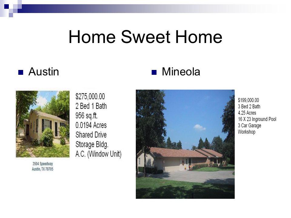 6 Home Sweet Home Austin Mineola