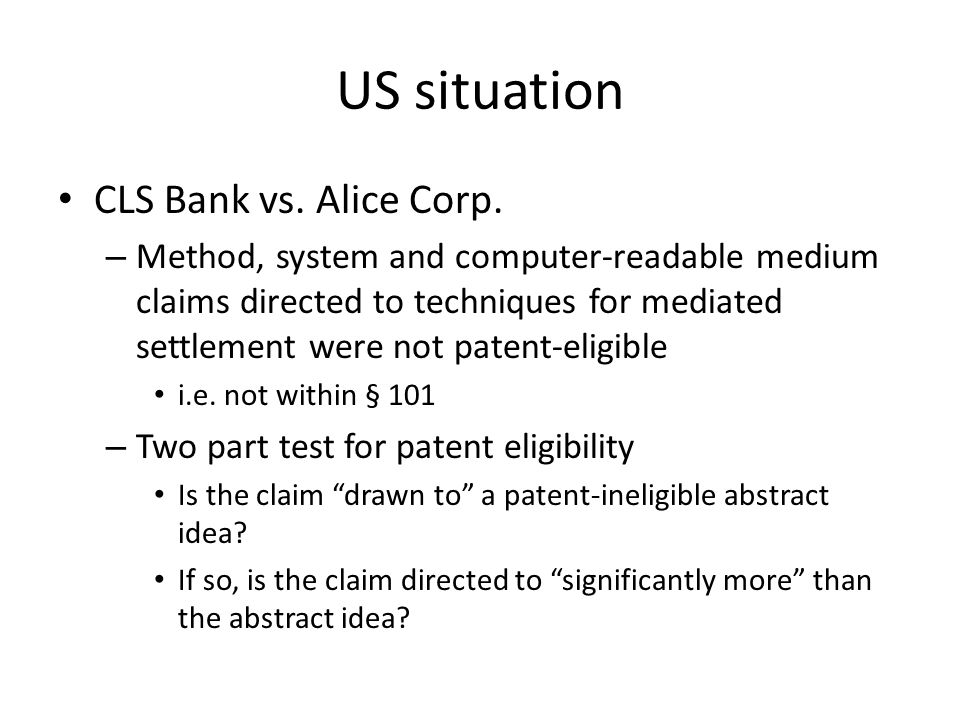 US situation CLS Bank vs. Alice Corp.