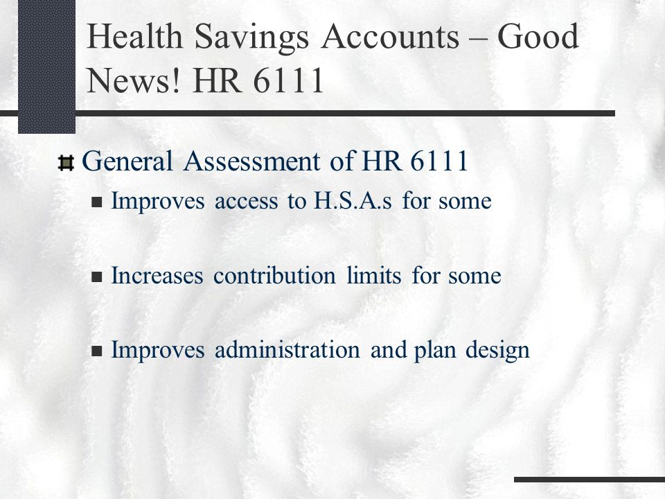 Health Savings Accounts – Good News.
