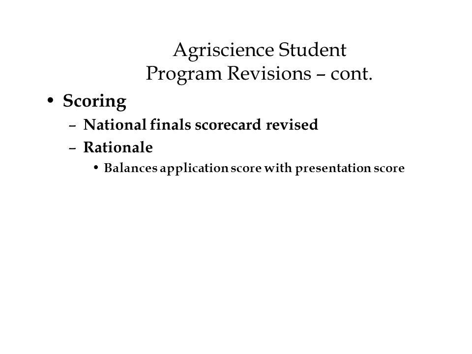 Agriscience Student Program Revisions – cont.