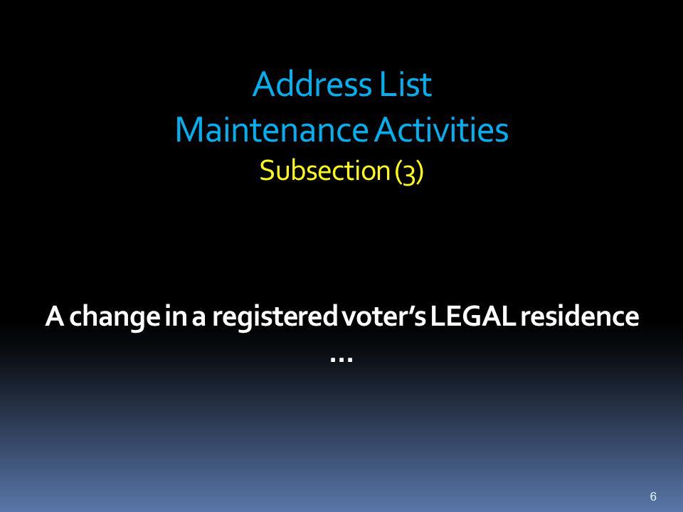 Address List Maintenance Inactive Voter Status (s.