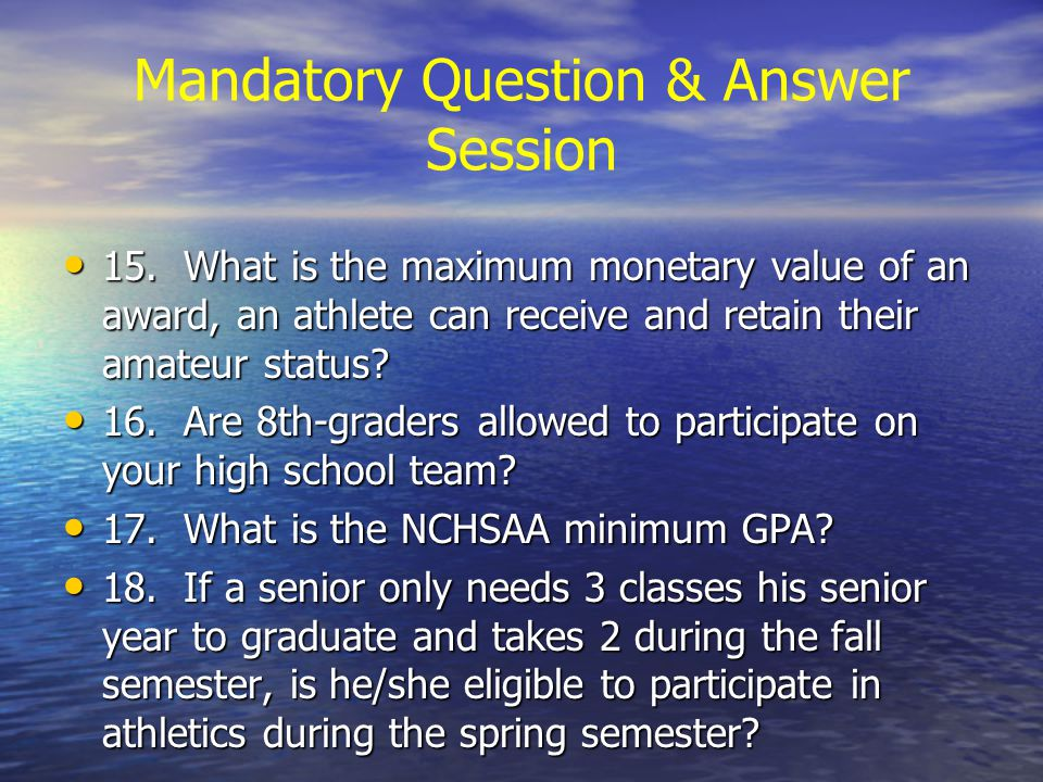 Mandatory Question & Answer Session 15.