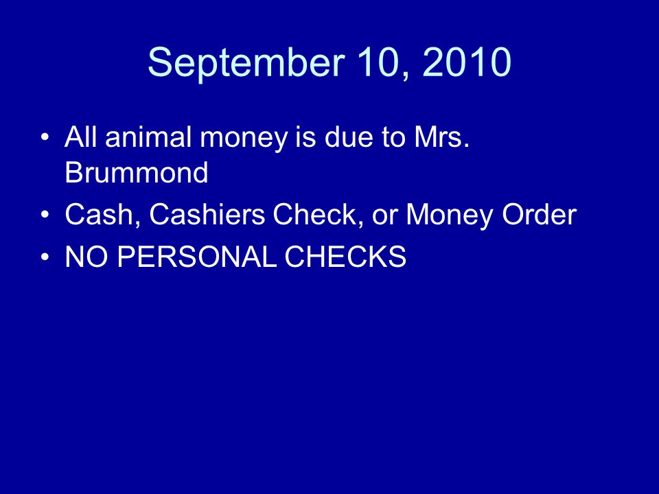 September 14, 2010 Lamb & Goat meeting after school (All members purchasing a lamb or goat need to attend)