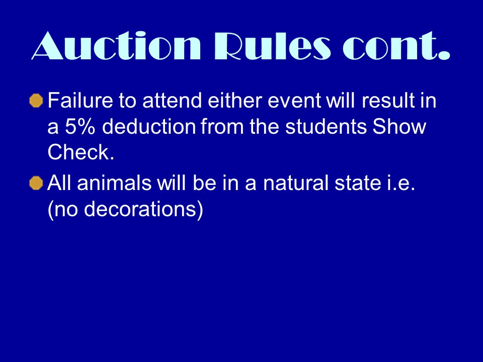 Auction Rules cont.