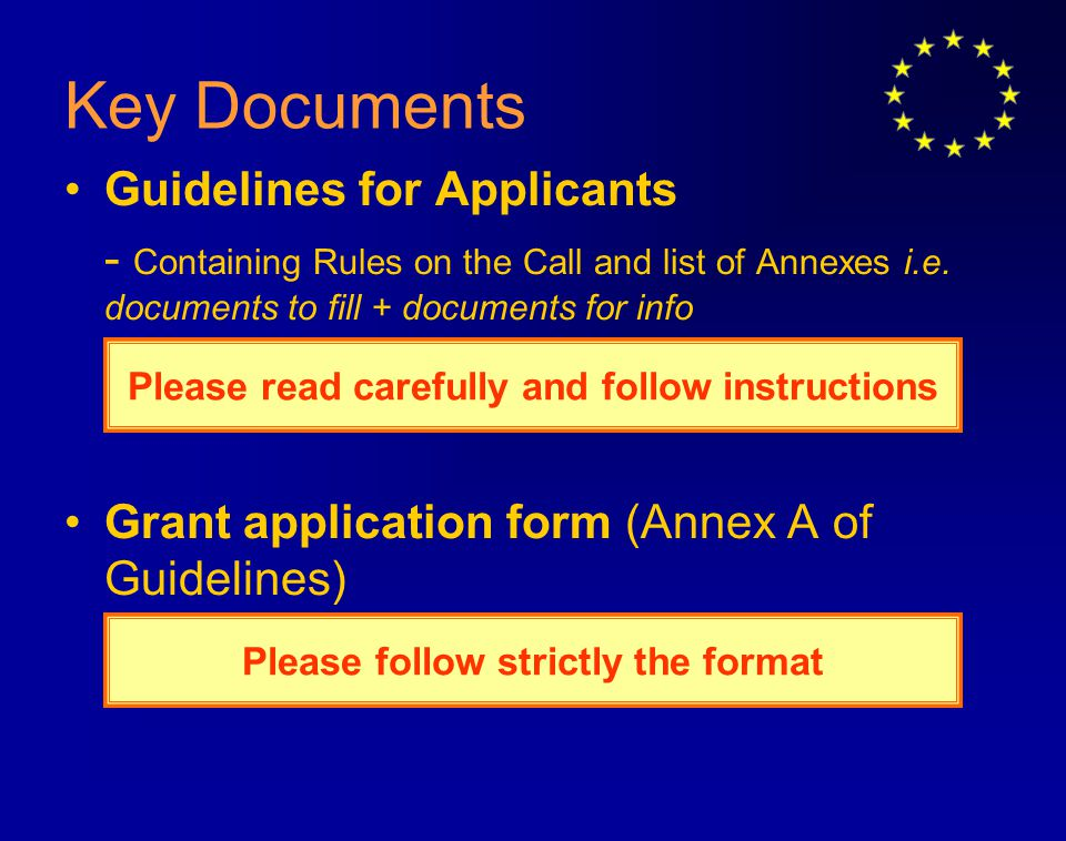 Key Documents Guidelines for Applicants - Containing Rules on the Call and list of Annexes i.e.