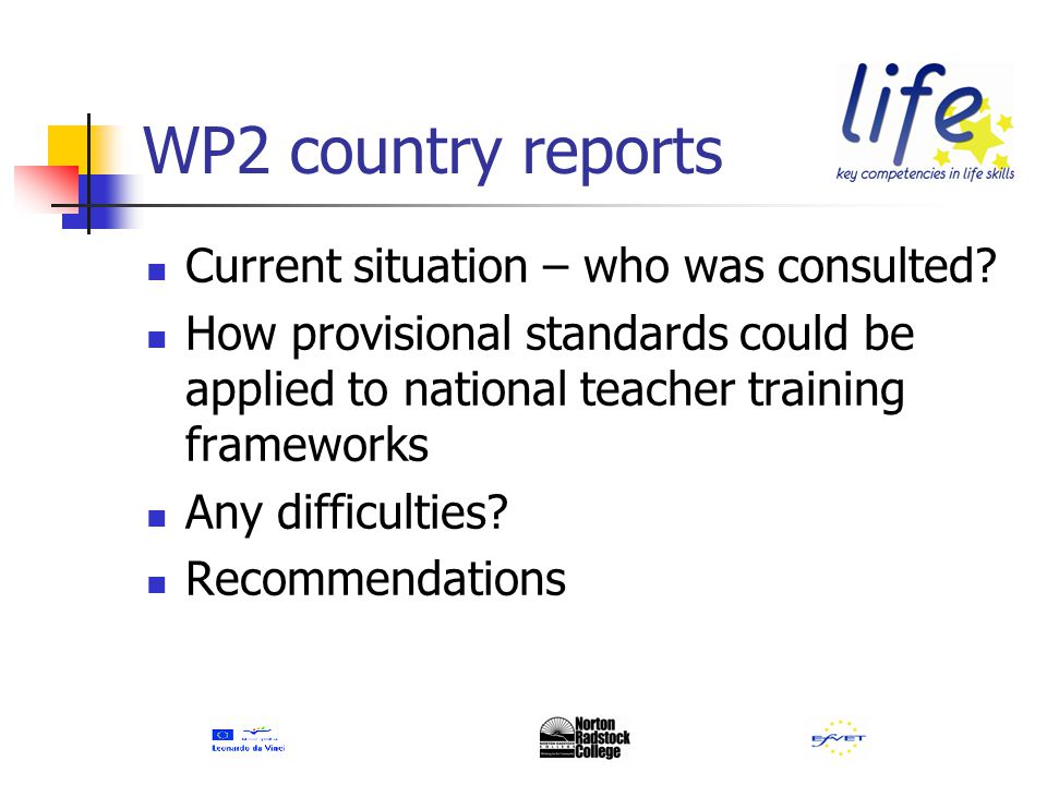 WP2 country reports Current situation – who was consulted.