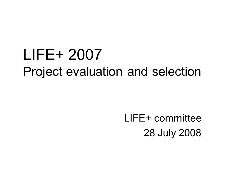 1) Reception and registration of proposals 2) Eligibility phase 3) Financial selection phase 4) Technical selection phase 5) Award phase 6) Setting up the initial long- and reserve lists 7) Revision phase 8) Setting up the final short- and reserve lists 9)Next steps after the committee meeting 10)Lessons learnt for LIFE+ 2008