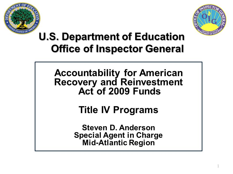 U.S. Department of Education Office of Inspector General U.S.