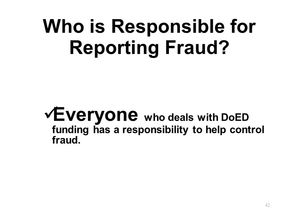 Who is Responsible for Reporting Fraud.