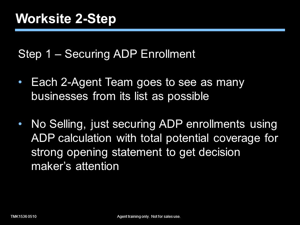 TMK1536 0510Agent training only.Not for sales use.