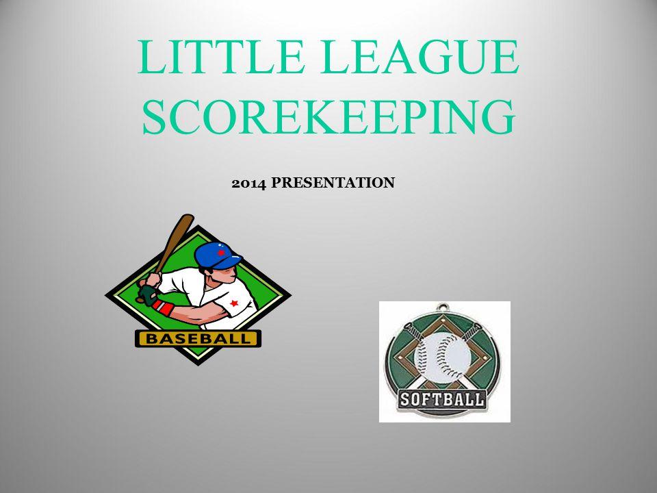 Little League Scorekeeper Responsibilities 1.