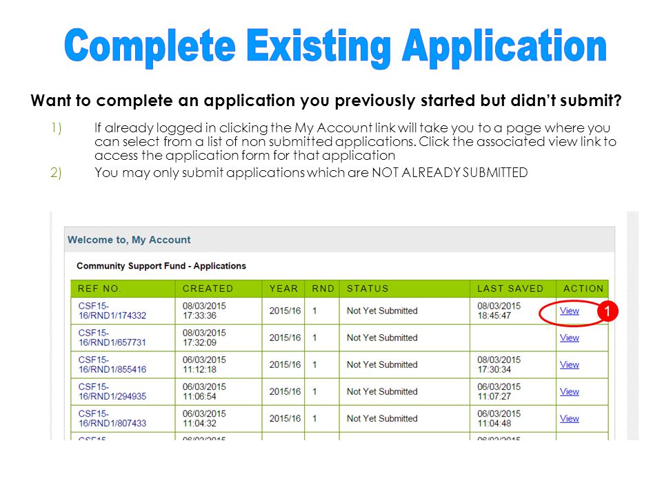 Want to complete an application you previously started but didn't submit.