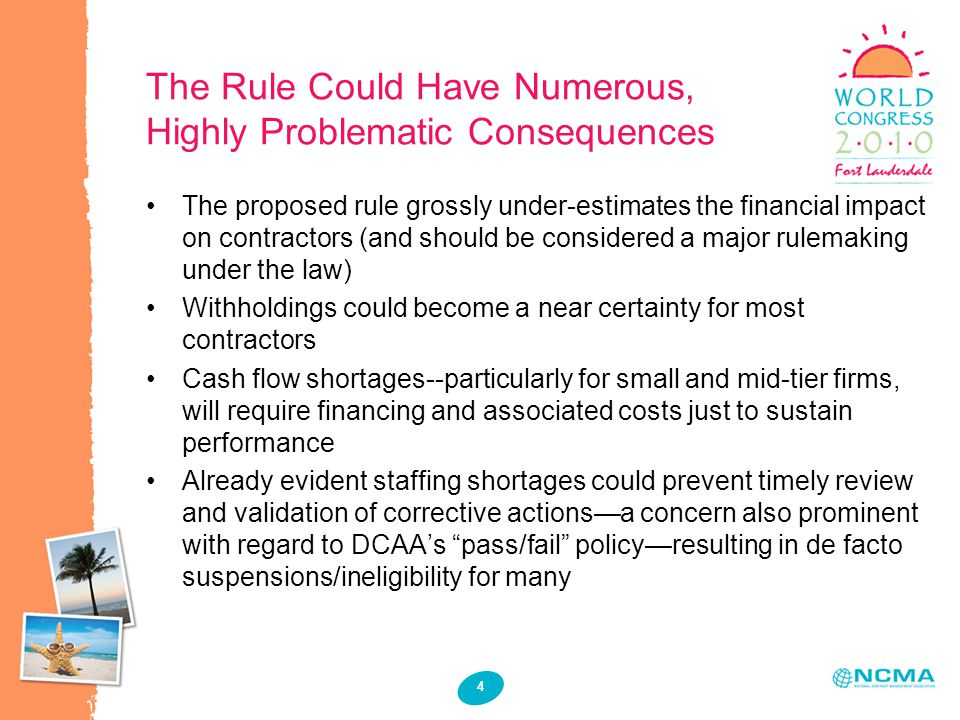 5 What Should Be Done The rule should be substantially redrawn –Focus/provide guidance on the most critical elements of each business system, rather than blanket assumptions –Establish clear standards against which all systems are to be measured and evaluated –Require the demonstration of materiality and significant risk before considering withholding (ACO authority) –Require that remedies for identified deficiencies be recommended by reviewing authority –For other than the most severe deficiencies, allow companies to certify they have implemented corrective action pending ACO or other reviews