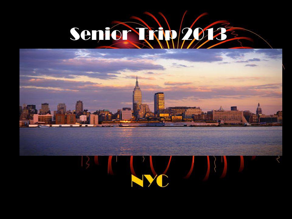 Senior Trip 2013 NYC
