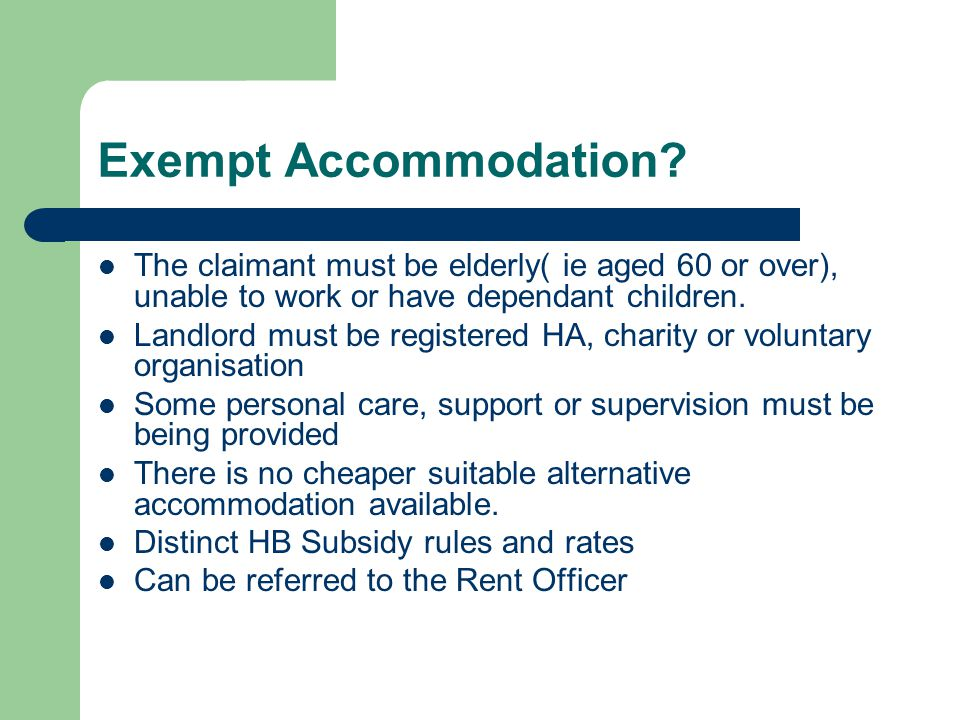 Exempt Accommodation.