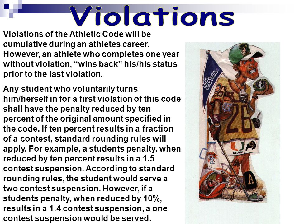 Violations of the Athletic Code will be cumulative during an athletes career.