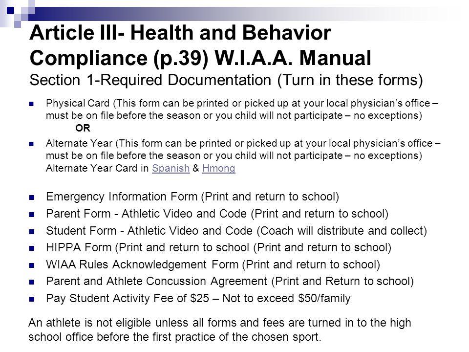 Article III- Health and Behavior Compliance (p.39) W.I.A.A.