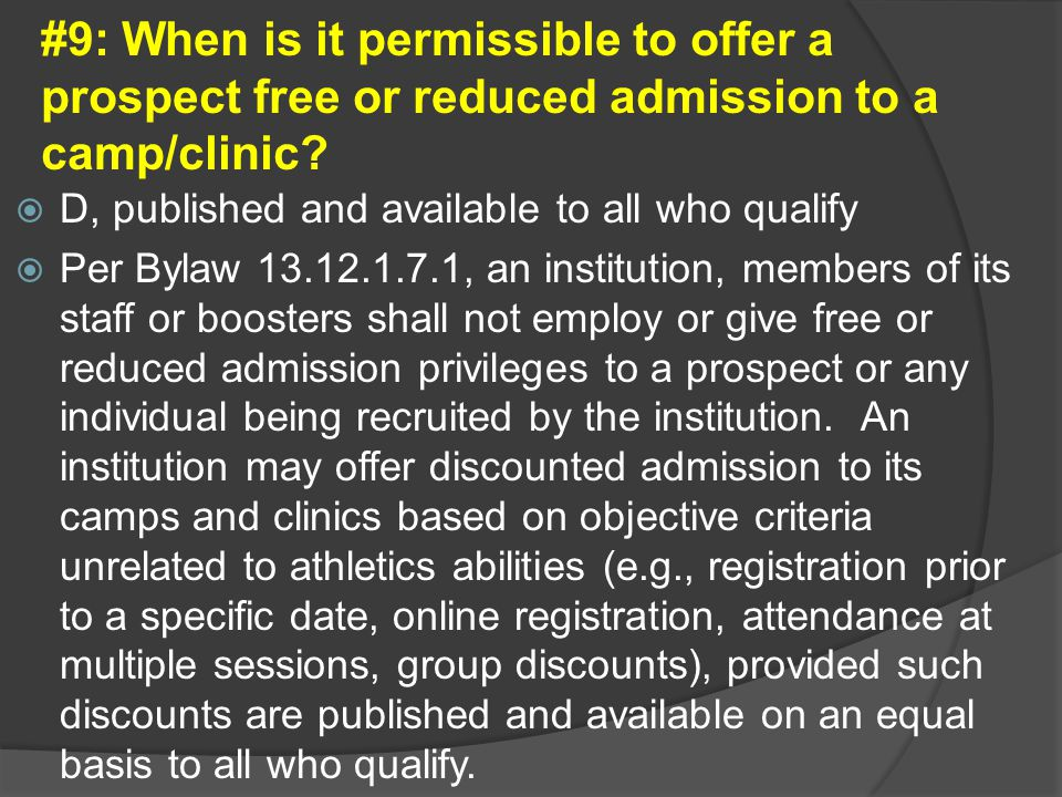 #9: When is it permissible to offer a prospect free or reduced admission to a camp/clinic.