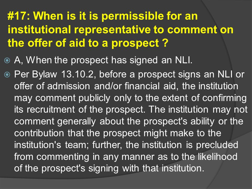 #17: When is it is permissible for an institutional representative to comment on the offer of aid to a prospect .